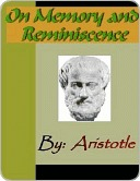 On Memory and Reminiscence - Aristotle