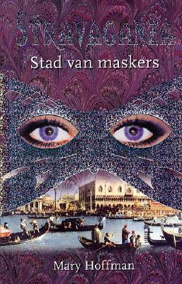 Stad van maskers (Stravanganza, # 1)