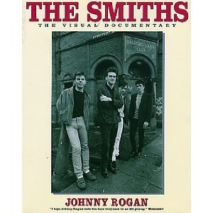 The Smiths by Johnny Rogan