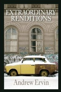 Extraordinary Renditions by Andrew Ervin