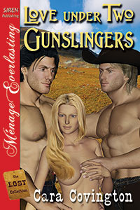 Love Under Two Gunslingers(Lusty, Texas 1 Lost Collection)