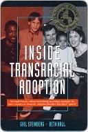 Inside Transracial Adoption by Gail Steinberg