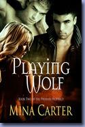 Playing Wolf (Phoenix Prophecy, #2)