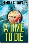 A Time To Die (Shandra Covington, #3)