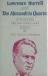 Lawrence Durrell, and the Alexandria Quartet: Art for Love's Sake