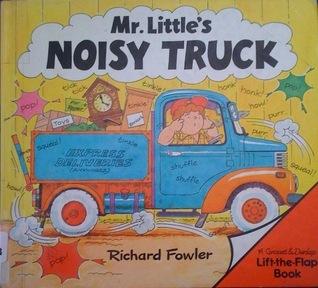 Mr. Little's Noisy Truck