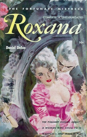 The Fortunate Mistress: Roxana