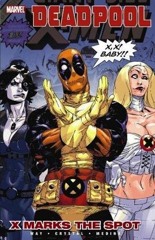 Deadpool, Volume 3 by Daniel Way