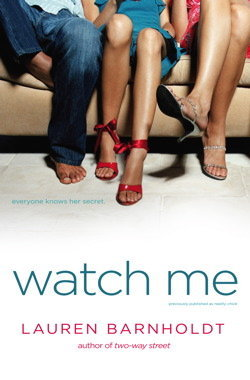 Watch Me by Lauren Barnholdt