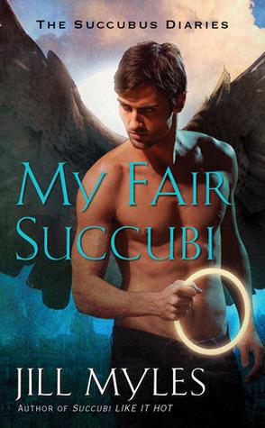My Fair Succubi (Succubus Diaries, #3)