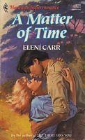 A Matter Of Time (Harlequin Superromance No. 372)