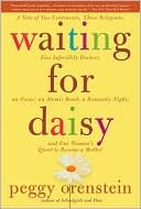 Ebook Waiting for Daisy by Peggy Orenstein TXT!