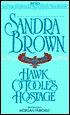 Hawk O'Toole's Hostage by Sandra Brown