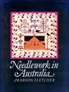 Needlework in Australia: A history of the development of embroidery