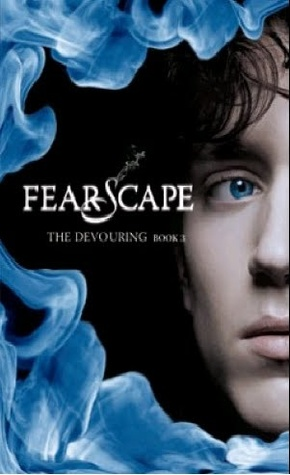 Fearscape (The Devouring, #3)
