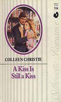 A Kiss is Still a Kiss (Silhouette Romance, #558)