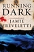 Running Dark (Emma Caldridge, #2)