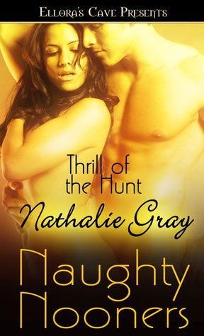 Thrill of the Hunt by Nathalie Gray