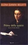 Prima della quiete: Storia di Italia Donati
