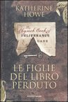 Le figlie del libro perduto by Katherine Howe