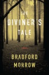 The Diviner's Tale by Bradford Morrow