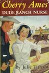 Cherry Ames, Dude Ranch Nurse