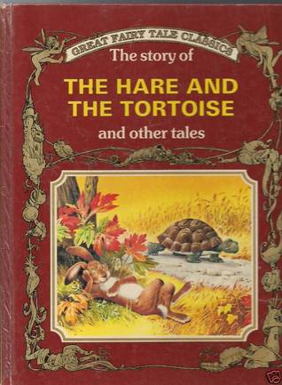 The Story of the Hare and the Tortoise and Other Tales