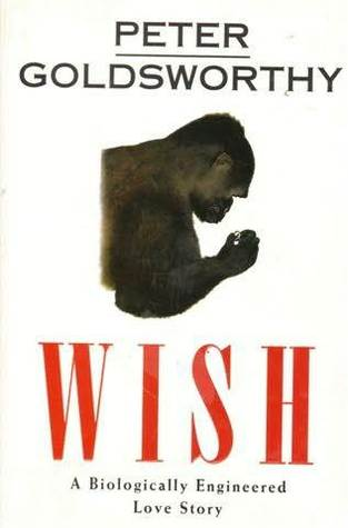 Wish by Peter Goldsworthy