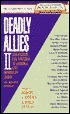 Deadly Allies II (Deadly Allies, #2)
