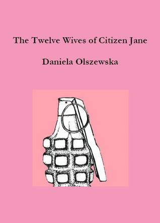 The Twelve Wives of Citizen Jane