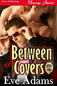 Between the Covers by Eve Adams