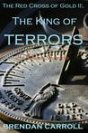 The King Of Terrors (Red Cross of Gold #2)