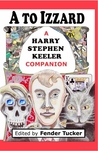A to Izzard by Harry Stephen Keeler
