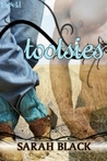Tootsies by Sarah Black