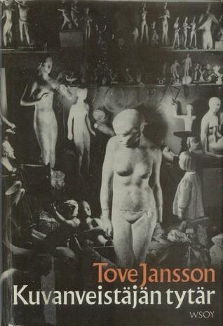 Kuvanveistäjän tytär by Tove Jansson