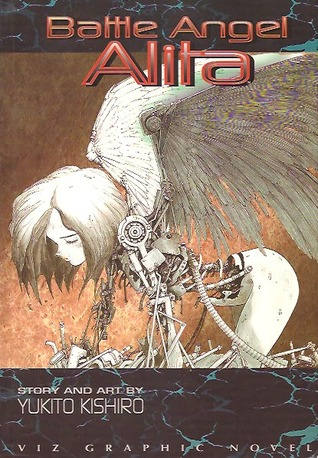 Battle Angel Alita, Volume 01 by Yukito Kishiro