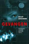 Gevangen (Women of the Otherworld, #2)
