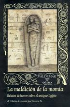 La maldición de la momia: Relatos de horror sobre...