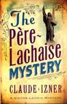The Père-Lachaise Mystery (Victor Legris, #2)