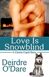 Love Is Snowblind (Canine Cupids #7)