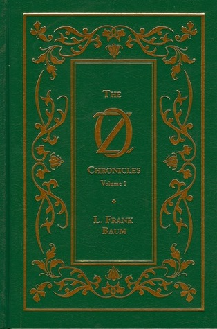 The Oz Chronicles: Volume 1
