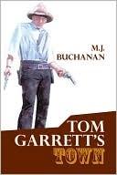 Tom Garrett's Town