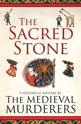 The Sacred Stone (The Medieval Murderers, #6)