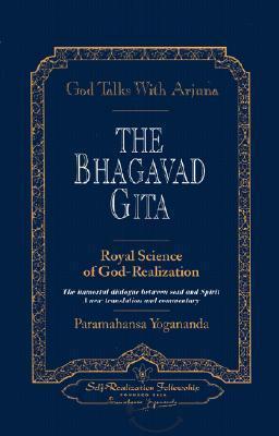 The Bhagavad Gita: Royal Science of God-Realization