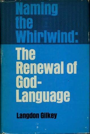 naming-the-whirlwind-the-renewal-of-god-language