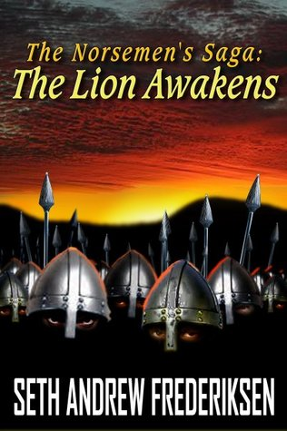 The Lion Awakens: Act II-Scars of War (The Norsemen's Saga #1)