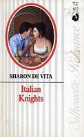 Italian Knights (Silhouette Romance, #610)