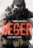 Jæger - i krig med eliten by Thomas Rathsack