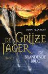 De Brandende Brug by John Flanagan