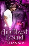 Amethyst Bound (Amethyst, #1)